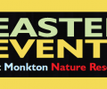 Easter at Monkton Nature Reserve